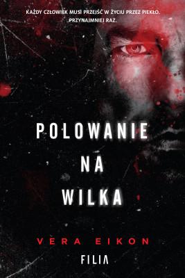 okładka Polowanie na Wilka, Ebook | Vera Eikon