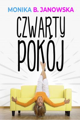 okładka Czwarty pokój, Ebook | Monika B. Janowska