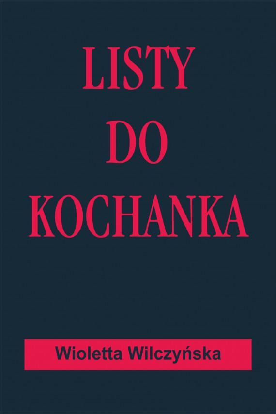 okładka Listy do kochankaebook | EPUB, MOBI | Wioletta Wilczyńska