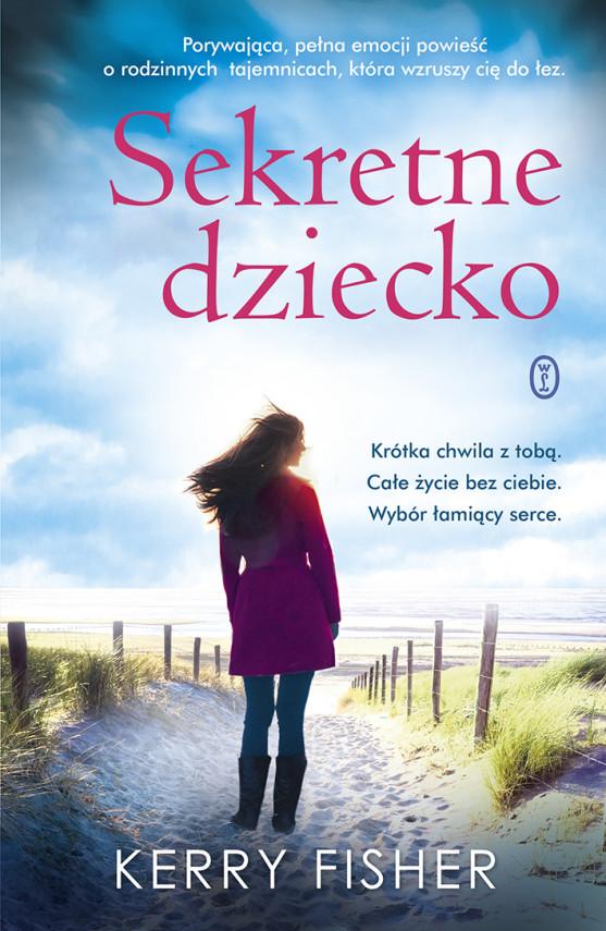 okładka Sekretne dzieckoebook | EPUB, MOBI | Dorota Dziewońska, Kerry Fisher