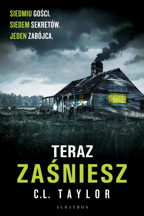 okładka TERAZ ZAŚNIESZebook   EPUB, MOBI   C.L. Taylor, Anna Dobrzańska