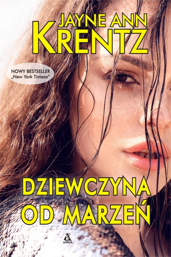 okładka Dziewczyna od marzeńebook | EPUB, MOBI | Jayne Ann Krentz, Małgorzata Stefaniuk