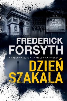 okładka DZIEŃ SZAKALA, Ebook | Frederick Forsyth