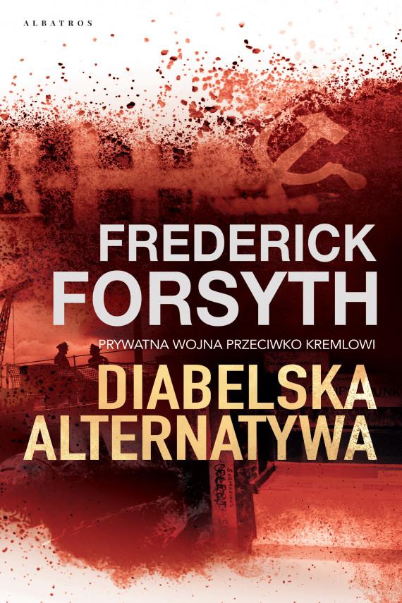 okładka DIABELSKA ALTERNATYWAebook   EPUB, MOBI   Frederick Forsyth, WITOLD KALINOWSKI