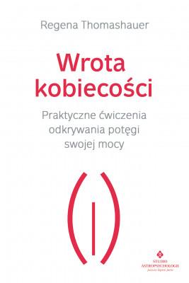 okładka Wrota kobiecości - PDF, Ebook   Thomashauer Regena
