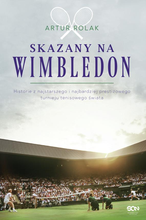 okładka Skazany na Wimbledonebook | EPUB, MOBI | Artur Rolak