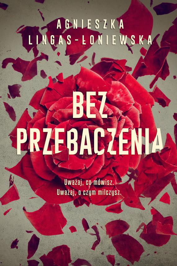 okładka Bez przebaczeniaebook   EPUB, MOBI   Agnieszka Lingas-Łoniewska