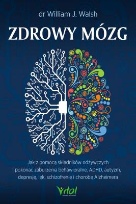 okładka Zdrowy mózg, Ebook | William J. Walsh