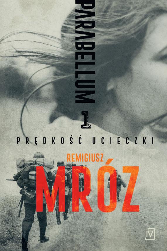 okładka Parabellum. Tom 1ebook | EPUB, MOBI | Remigiusz Mróz