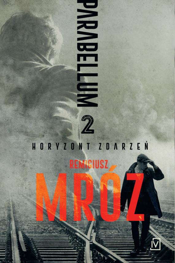 okładka Parabellum. Tom 2ebook | EPUB, MOBI | Remigiusz Mróz