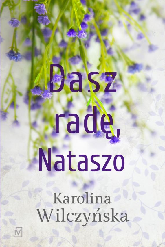 okładka Dasz radę, Nataszoebook   EPUB, MOBI   Karolina Wilczyńska