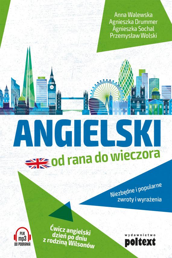 okładka Angielski od rana do wieczoraebook | EPUB, MOBI | Agnieszka Drummer, Agnieszka Sochal, Przemysław Wolski, Anna Walewska