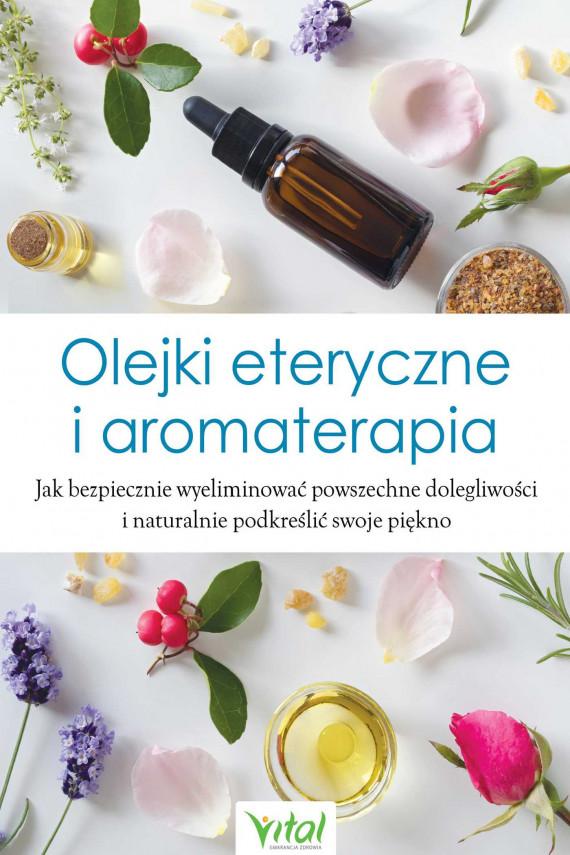 okładka Olejki eteryczne i aromaterapia - PDFebook | PDF | BRAK