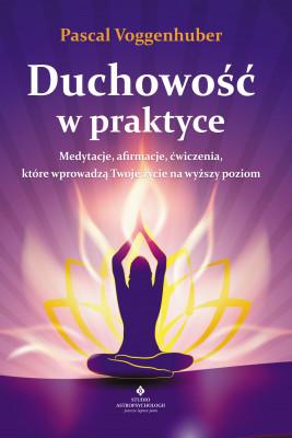 okładka Duchowość w praktyce - PDF, Ebook | Voggenhuber Pascal