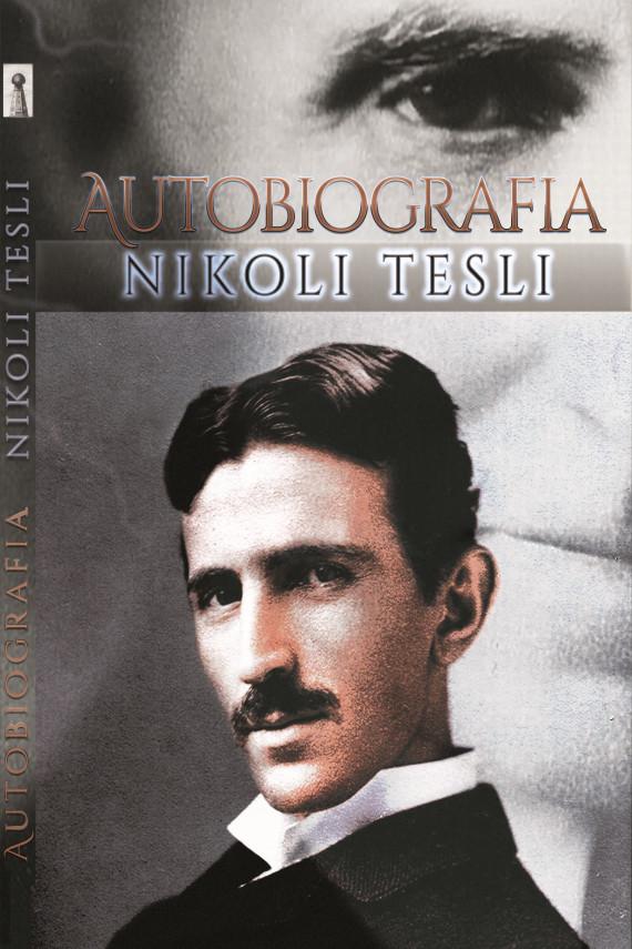 okładka Autobiografia Nikoli Tesliebook | PDF | Nikola Tesla
