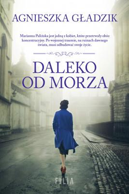 okładka Daleko od morza, Ebook | Agnieszka Gładzik