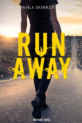 okładka Run Away, Ebook | Weronika Dobrzyniecka