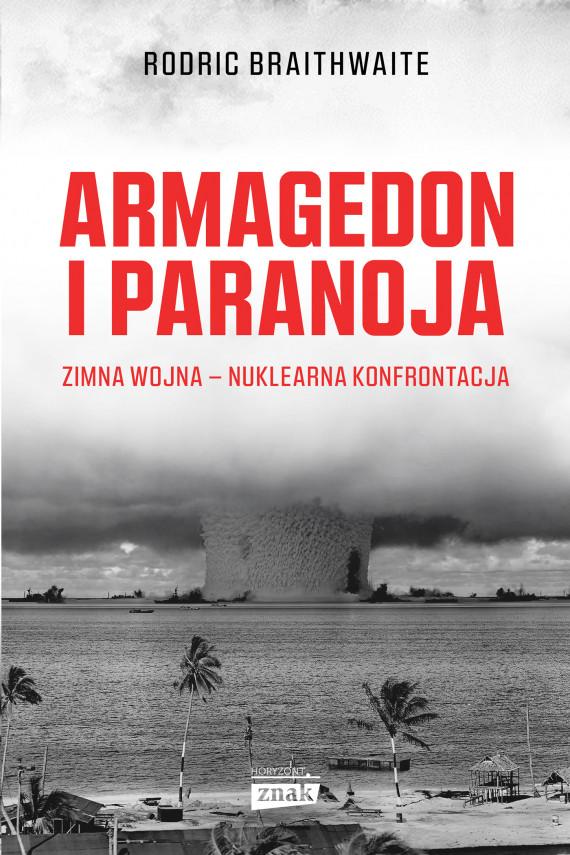 okładka Armagedon i Paranojaebook | EPUB, MOBI | Rodric Braithwaite