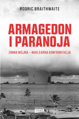 okładka Armagedon i Paranoja, Ebook | Rodric Braithwaite
