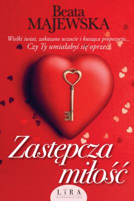 okładka Zastępcza miłość, Ebook | Beata Majewska