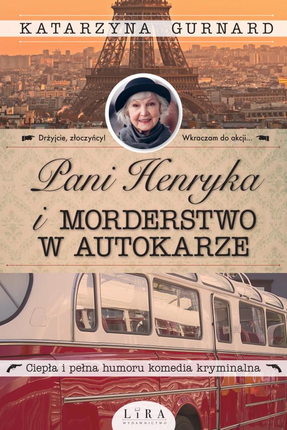 okładka Pani Henryka i morderstwo w autokarzeebook   EPUB, MOBI   Gurnard Katarzyna