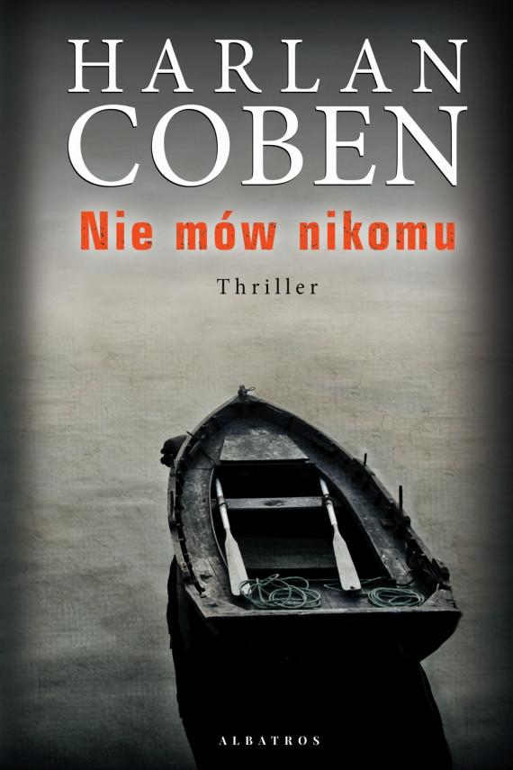 okładka NIE MÓW NIKOMUebook | EPUB, MOBI | Harlan Coben, Zbigniew Królicki