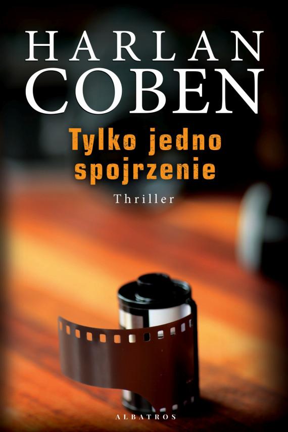 okładka TYLKO JEDNO SPOJRZENIEebook | EPUB, MOBI | Harlan Coben, Zbigniew Królicki