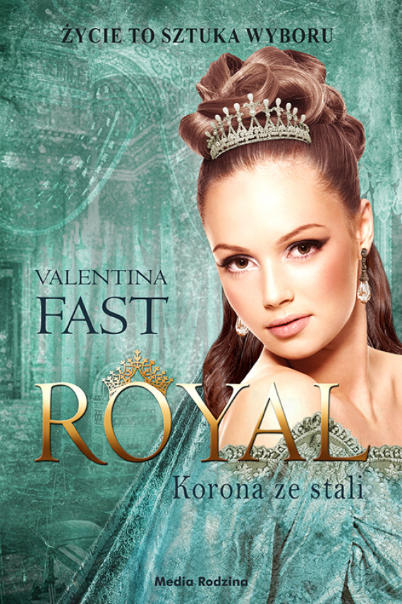 okładka Royal. Tom 4. Korona ze stali. Ebook | EPUB, MOBI | Miłosz  Urban, Valentina Fast