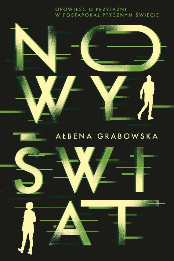 okładka Nowy Światebook   EPUB, MOBI   Ałbena  Grabowska