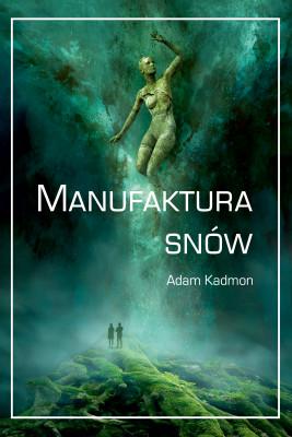 okładka Manufaktura snów, Ebook | Adam  Kadmon