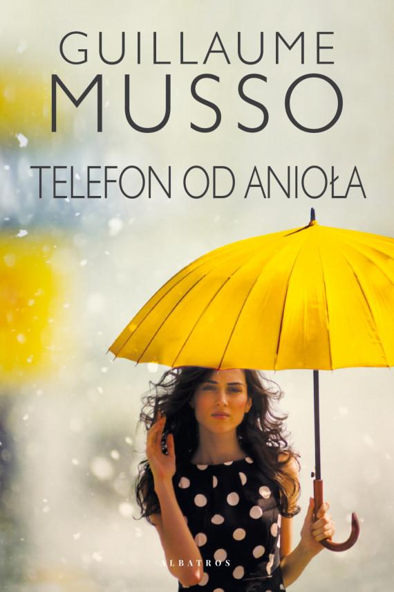 okładka TELEFON OD ANIOŁAebook | EPUB, MOBI | Guillaume Musso, Joanna Prądzyńska