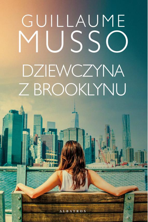 okładka DZIEWCZYNA Z BROOKLYNUebook | EPUB, MOBI | Guillaume Musso, Joanna Prądzyńska