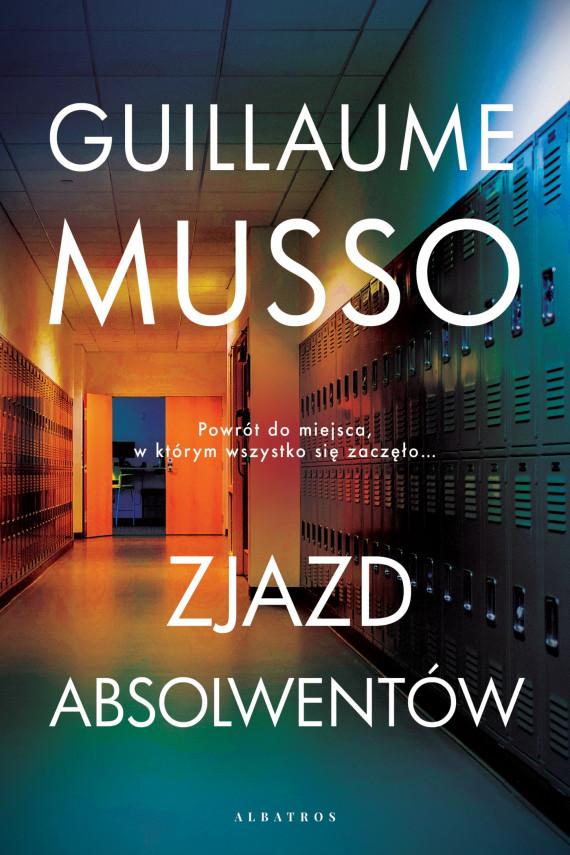 okładka ZJAZD ABSOLWENTÓWebook | EPUB, MOBI | Guillaume Musso, Joanna Prądzyńska