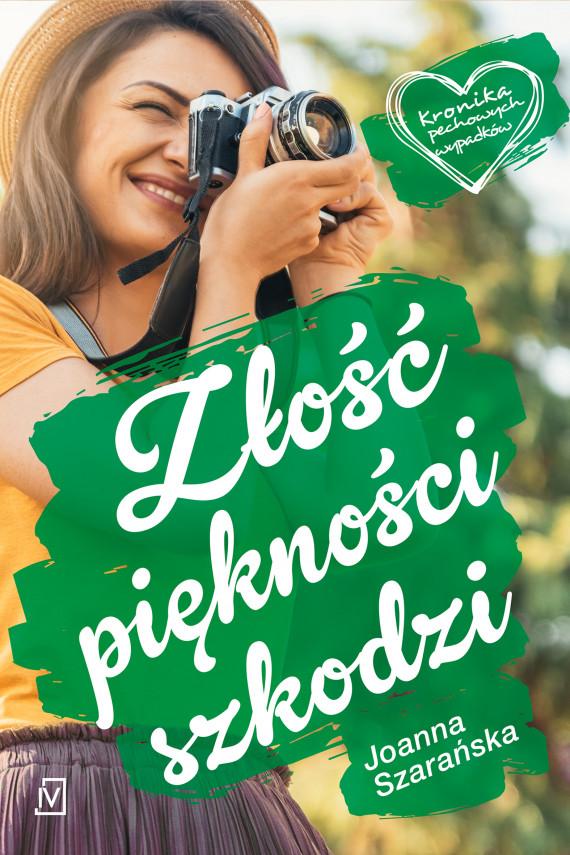 okładka Złość piękności szkodziebook | EPUB, MOBI | Joanna  Szarańska
