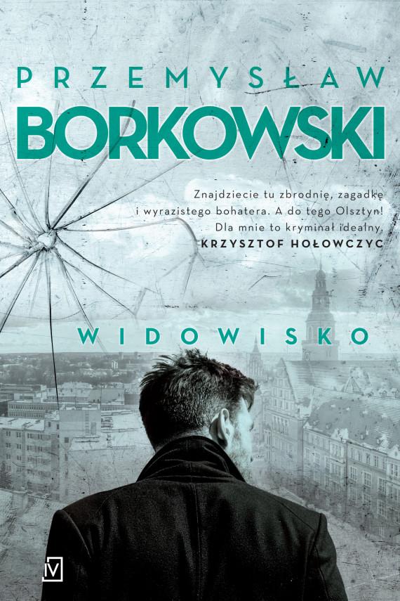 okładka Widowiskoebook   EPUB, MOBI   Przemysław Borkowski