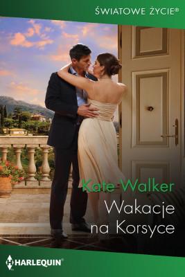 okładka Wakacje na Korsyce, Ebook | Kate Walker