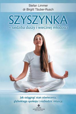 okładka Szyszynka – siedziba duszy i wiecznej młodości, Ebook   Limmer Stefan