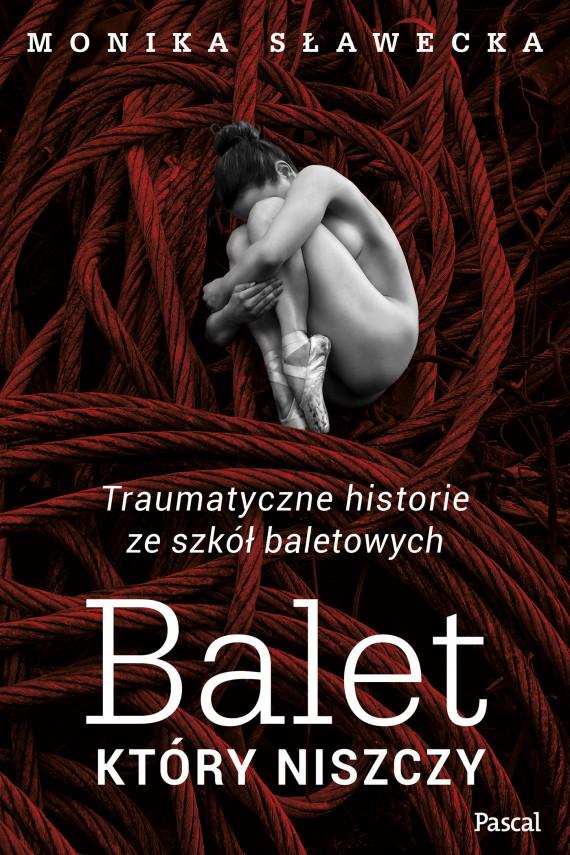 okładka Balet, który niszczyebook | EPUB, MOBI | Monika  Sławecka