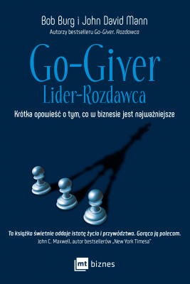 okładka Go-Giver. Lider-Rozdawca, Ebook | Bob Burg, John David Mann