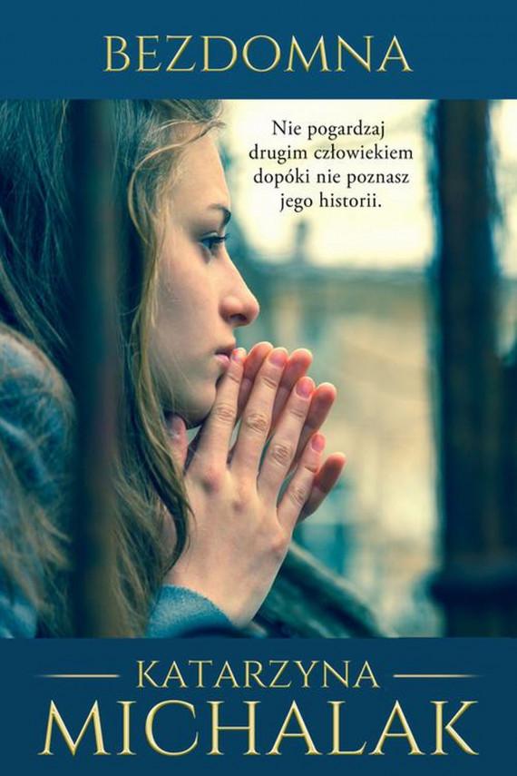 okładka Bezdomnaebook | EPUB, MOBI | Katarzyna Michalak