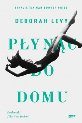 okładka Płynąc do domu, Ebook | Deborah Levy