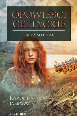 okładka Opowieści celtyckie Tom IV, Ebook | Karolina Janowska