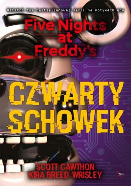 okładka Five Nights at Freddy's (Tom 3). Czwarty schowek, Ebook   Scott Cawthon, Kira Breed-Wrisley