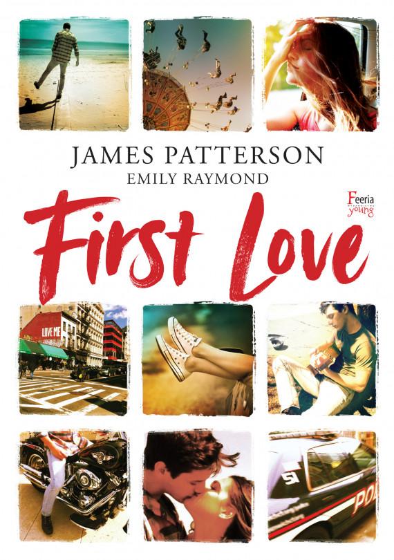 okładka First Loveebook | EPUB, MOBI | James Patterson, Emily Raymond