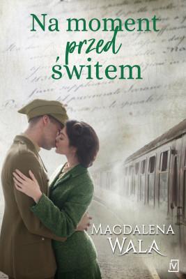 okładka Na moment przed świtem, Ebook | Magdalena Wala