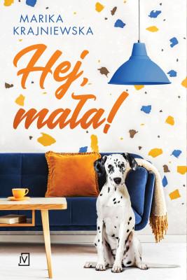 okładka Hej, mała!, Ebook | Marika Krajniewska