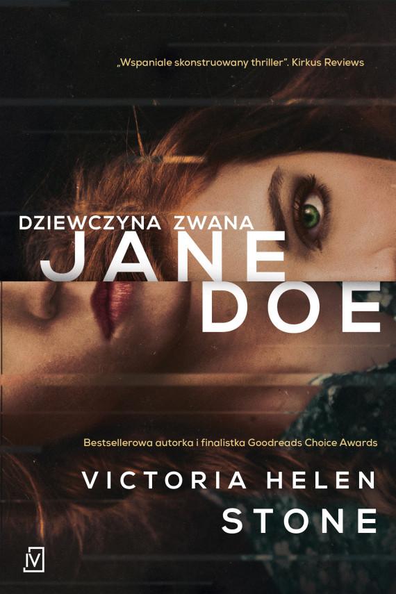 okładka Dziewczyna zwana Jane Doeebook | EPUB, MOBI | Emilia Skowrońska, Helen Stone Victoria