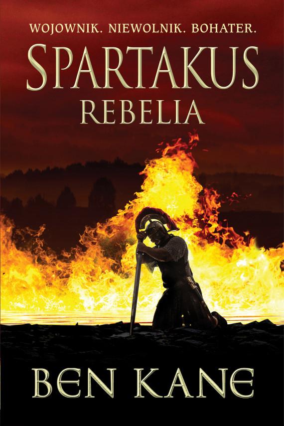 okładka Spartakus. Rebeliaebook | EPUB, MOBI | Ben Kane