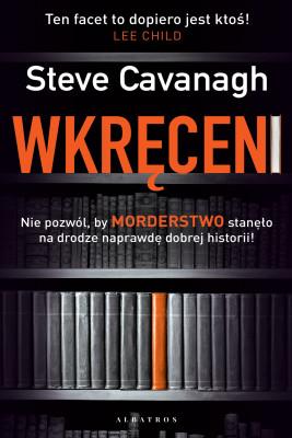 okładka WKRĘCENI, Ebook | Steve Cavanagh