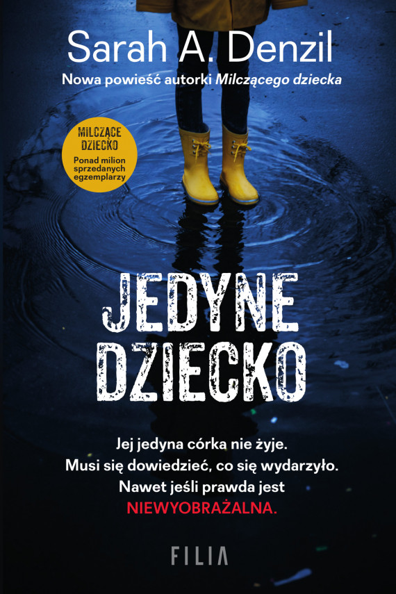 okładka Jedyne dzieckoebook | EPUB, MOBI | Joanna Grabarek, Sarah A. Denzil